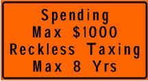 Spending max $1000 reckless taxing mas 8 yrs